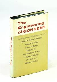 image of The Engineering of Consent A scientific approach to public relations