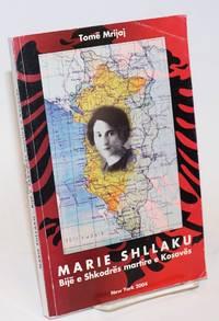 image of Marie Shllaku: Bije e Shkodres martire e Kosoves