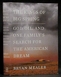 image of The Kings of Big Spring: God, Oil, and One Family's Search for th American Dream (SIGNED)