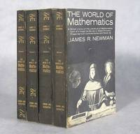 The World Of Mathematics, A Small Library Of The Literature Of Mathematics, From A'h-mose The Scribe To Albert Einstein, Presented With Commentaries And Notes