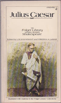 The Tragedy of Julius Caesar (The Folger Library General Reader's Shakespeare)