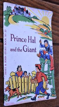 PRINCE HAL AND THE GIANT (Janet & John Story Book No.37)