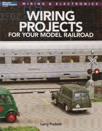 image of Model Railroader Wiring & Electronics: Wiring Projects for Your Model Railroad