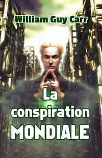 image of La conspiration mondiale