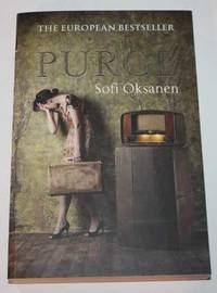 Purge by Sofi Oksanen - Paperback - First Thus - 2010 - from H4o Books (SKU: 028478)