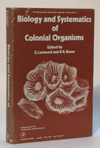 Biology and Systematics of Colonial Organisms