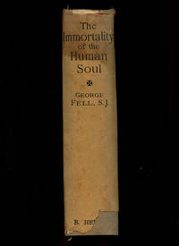 The Immortality of the Human Soul Philosophically Explained
