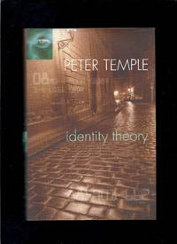 Identity Theory by  Peter Temple - First Thus 1st Printing - 2004 - from Granada Bookstore  (Member IOBA) (SKU: 000212)