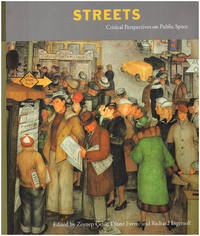 Streets: Critical Perspectives on Public Space