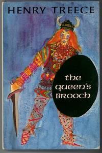 THE QUEEN'S BROOCH by Treece, Henry - 1967