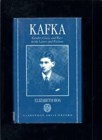 Kafka : Gender, Class and Race in the Letters and Fictions
