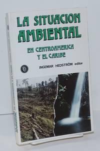 image of La Situacion Ambiental en CentroAmerica y el Caribe