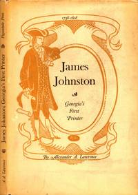 James Johnston Georgia's First Printer