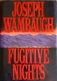 Fugitive Nights