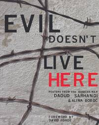 Evil Doesn't Live Here: Posters from the Bosnian War