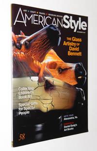 American Style Magazine, December 2007: The Glass Artistry of David Bennett
