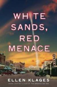 image of White Sands, Red Menace