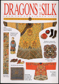 Dragons and Silk From the Forbidden City: The Genius of China, a Close-up Guide (New and Revised edition)