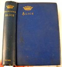 Alice, Grand Duchess of Hesse, Princess of Great Britain and Ireland