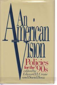 image of An American Vision Policies for the 90's