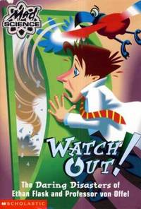 Watch Out! (Mad Science)