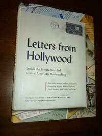 image of Letters from Hollywood: Inside the Private World of Classic American Movemaking