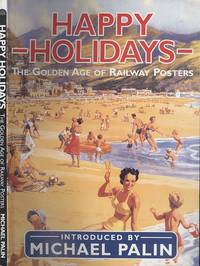 Happy Holidays: The Golden Age of Railway Posters