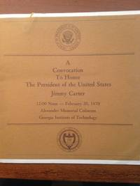 A Convocation to Honor The President of the United States Jimmy Carter 1979 .