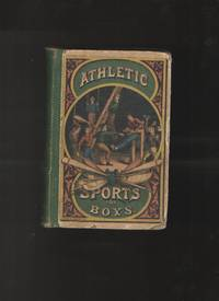 image of Athletic Sports for Boys A Repository of Graceful Recreations for Youth