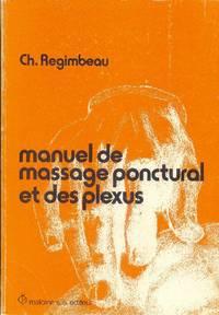 Manuel de massage ponctural et des plexus