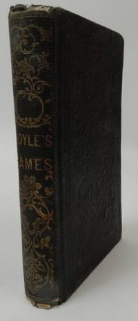 Hoyle's Games. Illustrated Edition. Embracing All the Most Modern Modes of Play, and the Rules Practised at the Present Time, in Billiards, Whist, Draughts, Cribbage, Backgammon, and All Other Fashionable Games; together with Sixteen Games Adapted to the New Yankee-Notion Cards. Also the Whole of Frere's Chess Hand-Book.  Containing, besides Elementary Instruction and the Laws of Chess, About Fifty Select Games by the First Players Endings of Games, and the Defeat of the Muzio Gambit. Also, Thirty-Six of the Choicest Chess Problems, and a Description of, and Rules for, Four-Handed Chess