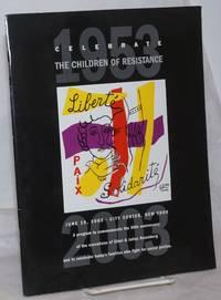 image of Celebrate the Children of Resistance, June 19, 2003, City Center, New YOrk