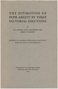 The Estimation of Pupil Ability By Three Factorial Solutions by  Karl J. and Harry H. Harman  M. A.; Holzinger - Paperback - 1948 - from Diatrope Books and Biblio.com