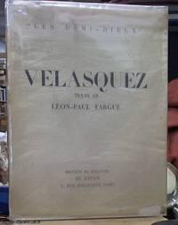 """image of Velasquez le Seigneur """"les demi-dieux"""" Une Biographie et 124 reproductions"""