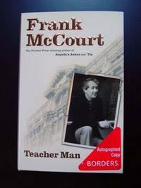 Teacher Man : A memoir - Signed First Edition