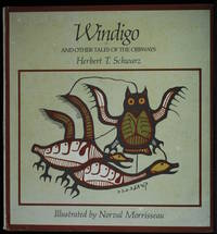 Windigo. And Other Tales Of The Ojibways