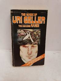 The Magic of Uri Geller by  James Randi - Paperback - 1975-10-12 - from Renee Scriver and Biblio.com