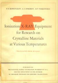 Ionization X-Ray Equipment for Research on Crystalline Materials at Various Temperatures