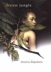 Dream Jungle by Jessica Hagedorn - Hardcover - 2003 - from ThriftBooks (SKU: G0670884588I4N00)