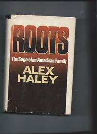 Roots - The Saga of an American Family