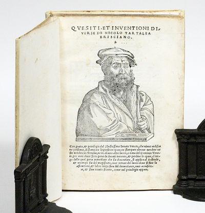 Venice: Venturino Ruffinelli, 1546. First edition. vellum. Very Good. FIRST EDITION OF TARTAGLIA'S M...