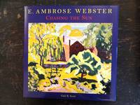 E. Ambrose Webster, Chasing the Sun: A Modern Painter of Light and Color