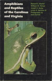 Amphibians and Reptiles of the Carolinas and Virginia