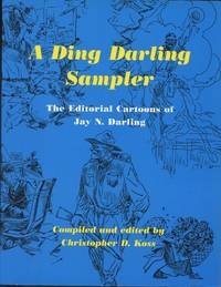 image of A Ding Darling Sampler: The Editorial Cartoons of Jay N. Darling