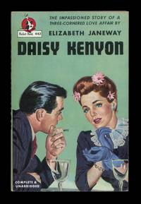 Daisy Kenyon by  Elizabeth Janeway - Paperback - 1st Printing, this edition - June, 1947 - from The Bookworm and Biblio.com