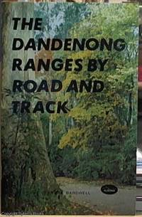 image of The Dandenong Ranges by Road and Track