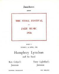 JAZZSHOWS PRESENT THE STOLL FESTIVAL OF JAZZ MUSIC, 1956:  Part 2--Humphrey Lyttelton and his Band, Ken Colyer's Jazzmen, Terry Lightfoot's Jazzmen.  Souvenir Programme [and musician's handwritten set list]