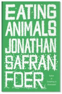 Eating Animals [Signed]
