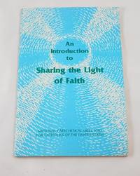 An Introduction to Sharing the Light of Faith