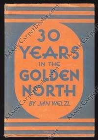 image of Thirty Years in the Golden North